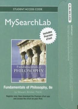MySearchLab with Pearson eText -- Standalone Access Card -- for Fundamentals of Philosophy