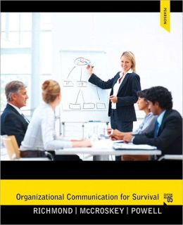 Organizational Communication for Survival Plus MySearchLab with eText
