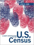 Short Introduction to the U.S. Census, A Plus MySearchLab with Pearson eText