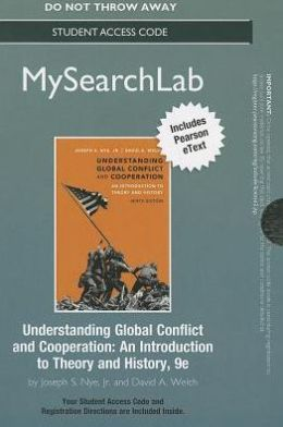 MySearchLab with Pearson eText -- Standalone Access Card -- for Understanding Global Conflict and Cooperation: An Introduction to Theory and History