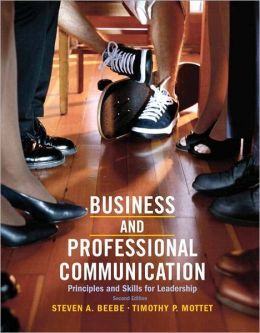 Business & Professional Communication: Principles and Skills for Leadership Plus MySearchLab with eText