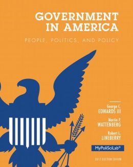 Government in America: People, Politics, and Policy, 2012 Election Edition