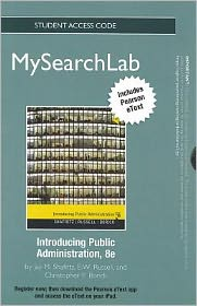 MySearchLab with eText -- Standalone Access Card -- for Introducing Public Administration
