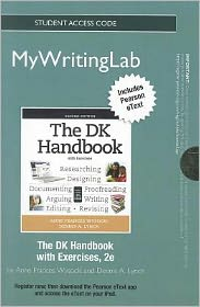 NEW MyWritingLab with Pearson eText -- Standalone Access Card -- for The DK Handbook with Exercises