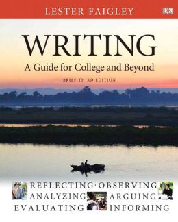 Writing: A Guide for College and Beyond, Brief