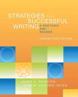 Strategies for Successful Writing, Concise Edition: A Rhetoric and Reader