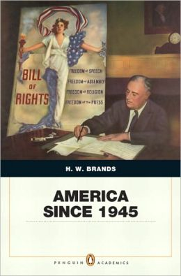 America Since 1945, Penguin Academics Edition