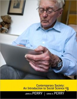 Contemporary Society: An Introduction to Social Science, 13E