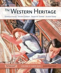 The Western Heritage: Volume 2 Plus NEW MyHistoryLab with eText -- Access Card Package