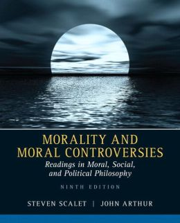 Morality and Moral Controversies: Readings in Moral, Social and Political Philosophy Plus MySearchLab with eText -- Access Card Package