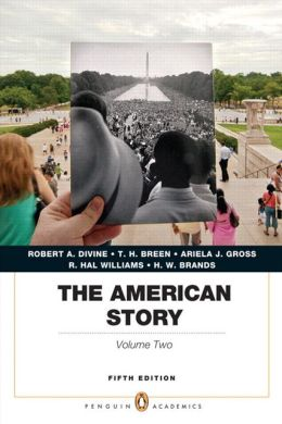 The American Story: Penguin Academics Series, Volume 2 Plus NEW MyHistoryLab with eText -- Access Card Package
