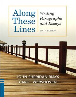 Along These Lines: Writing Paragraphs and Essays (2-Downloads)