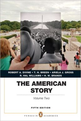 The American Story: Penguin Academics Series, Volume 2