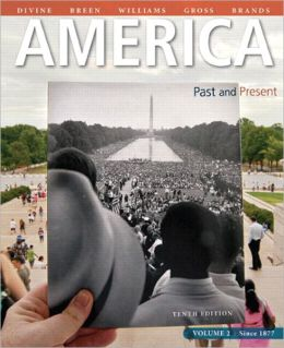 America: Past and Present, Volume 2 Plus NEW MyHistoryLab with eText