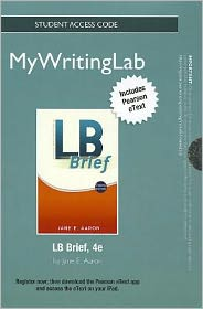 NEW MyWritingLab with Pearson eText -- Stanalone Access Card -- for LB Brief