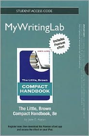 NEW MyWritingLab with Pearson eText -- Standalone Access Card -- for The Little, Brown Compact Handbook