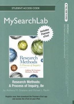 MySearchLab with Pearson eText -- Standalone Access Card -- for Research Methods: A Process of Inquiry