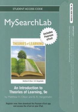 MySearchLab with Pearson eText -- Standalone Access Card -- for An Introduction to Theories of Learning