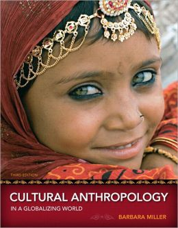 Cultural Anthropology in a Globalizing World Plus NEW MyAnthroLab with Pearson eText