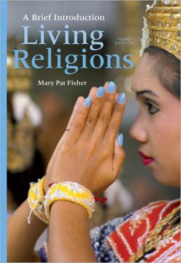 Living Religions: A Brief Introduction Plus NEW MyReligionLab with eText