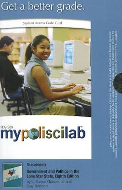 MyPoliSciLab -- Standalone Access Card -- for Government and Politics in the Lone Star State