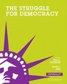 Struggle for Democracy, 2012 Election Edition, The, Books a la Carte Edition