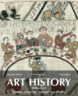 Art History Portable, Book 2: Medieval Art Plus NEW MyArtsLab with eText -- Access Card Package
