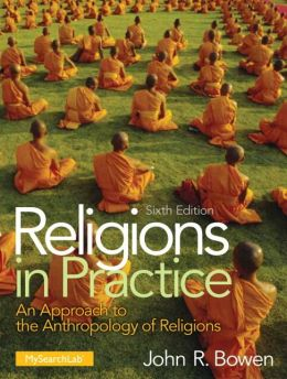 Religions in Practice Plus MySearchLab with Pearson eText -- Access Card Package