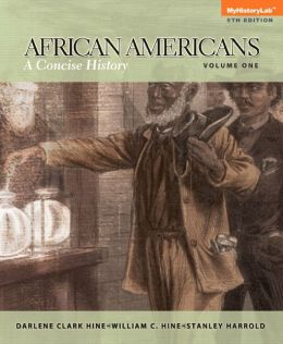 African Americans: A Concise History, Volume 1