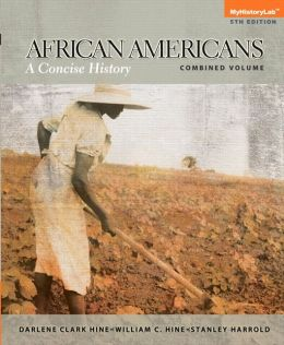NEW MyHistoryLab -- Standalone Access Card -- for African Americans: A Concise History