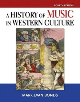 A History of Music in Western Culture Plus MySearchLab - Access Card Package