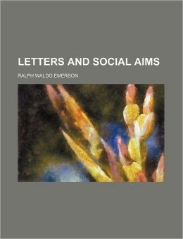 Letters And Social Aims (Volume 8)