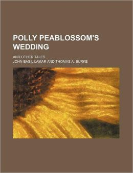 Polly Peablossom's Wedding; And Other Tales