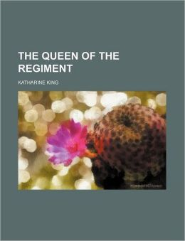 The Queen of the Regiment