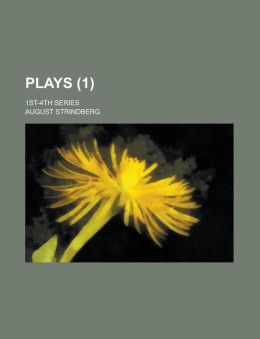 Plays (Volume 1); 1st-4th Series