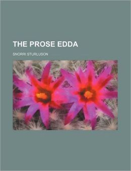 The Prose Edda (Volume 5)
