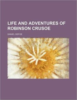The Life and Adventures of Robinson Crusoe (1867)