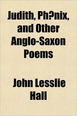 Judith, PH Nix, and Other Anglo-Saxon Poems