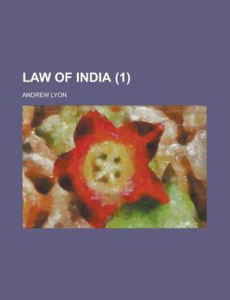 Law Of India (Volume 1)