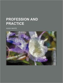 Profession And Practice