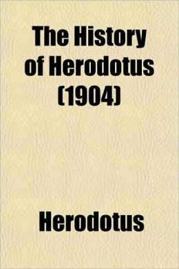 The History of Herodotus (1904)