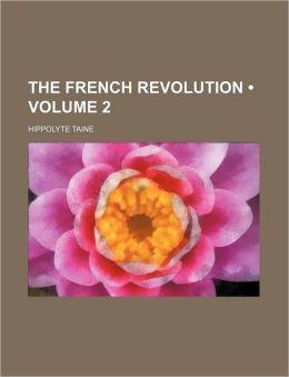The French Revolution (Volume 2)