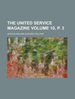 The United Service Magazine Volume 10, P. 3
