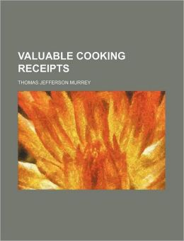 Valuable Cooking Receipts