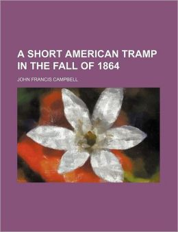 A Short American Tramp in the Fall of 1864