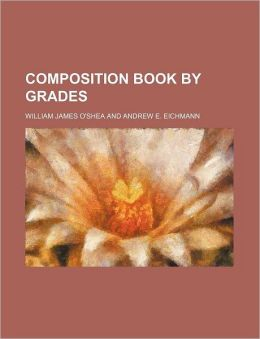 Composition Book By Grades