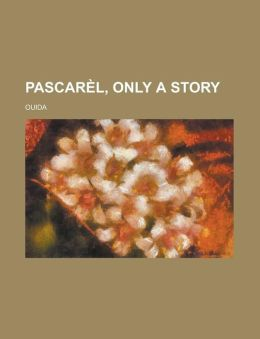 Pascarl, Only a Story