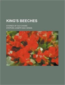 King's Beeches; Stories of Old Chums