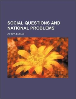 Social Questions And National Problems