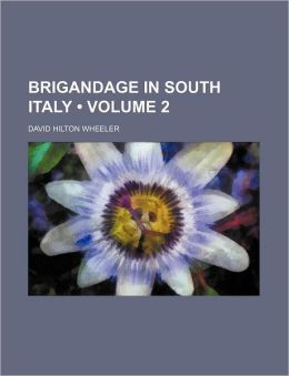 Brigandage in South Italy (Volume 2)
